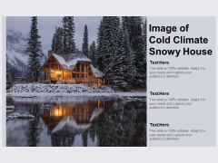Image Of Cold Climate Snowy House Ppt PowerPoint Presentation Model Summary