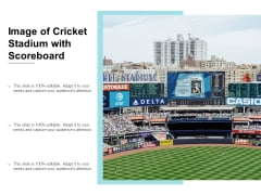 Image Of Cricket Stadium With Scoreboard Ppt PowerPoint Presentation Professional Graphic Tips