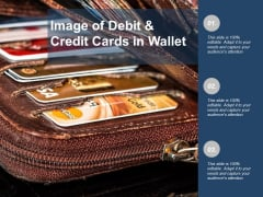 Image Of Debit And Credit Cards In Wallet Ppt PowerPoint Presentation Portfolio Graphics Template