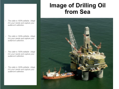 Image Of Drilling Oil From Sea Ppt PowerPoint Presentation Portfolio Picture