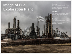 Image Of Fuel Exploration Plant Ppt PowerPoint Presentation Professional Graphics