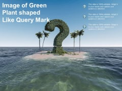 Image Of Green Plant Shaped Like Query Mark Ppt PowerPoint Presentation Outline Microsoft