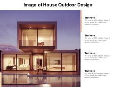 Image Of House Outdoor Design Ppt PowerPoint Presentation Outline Layouts