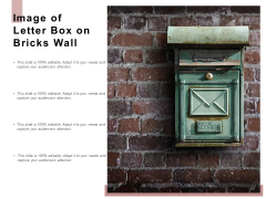 Image Of Letter Box On Bricks Wall Ppt PowerPoint Presentation Infographic Template Example