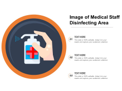 Image Of Medical Staff Disinfecting Area Ppt PowerPoint Presentation File Inspiration PDF
