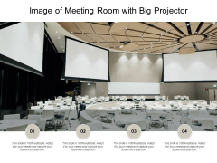 Image Of Meeting Room With Big Projector Ppt PowerPoint Presentation Infographics Design Inspiration