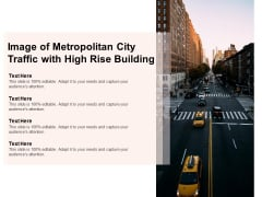 Image Of Metropolitan City Traffic With High Rise Building Ppt PowerPoint Presentation Layouts Templates