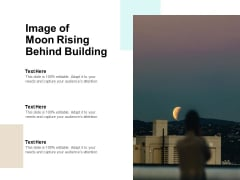 Image Of Moon Rising Behind Building Ppt PowerPoint Presentation Show Mockup