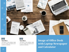 Image Of Office Desk With Laptop Newspaper And Calculator Ppt PowerPoint Presentation Gallery File Formats PDF