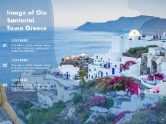 Image Of Oia Santorini Town Greece Ppt PowerPoint Presentation Icon Gallery PDF