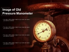 Image Of Old Pressure Manometer Ppt PowerPoint Presentation Professional Smartart