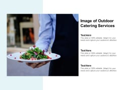 Image Of Outdoor Catering Services Ppt PowerPoint Presentation Outline Example File