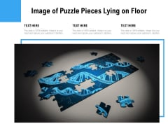 Image Of Puzzle Pieces Lying On Floor Ppt PowerPoint Presentation Infographics Visual Aids