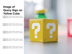 Image Of Query Sign On Yellow Cube Ppt PowerPoint Presentation Layouts Sample
