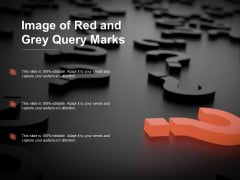 Image Of Red And Grey Query Marks Ppt PowerPoint Presentation Pictures Files