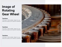Image Of Rotating Gear Wheel Ppt PowerPoint Presentation Styles Files