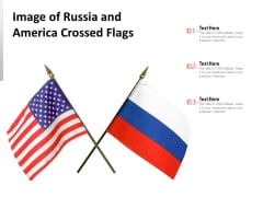 Image Of Russia And America Crossed Flags Ppt PowerPoint Presentation Gallery Master Slide PDF