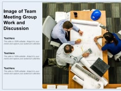 Image Of Team Meeting Group Work And Discussion Ppt PowerPoint Presentation File Example Introduction