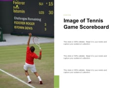 Image Of Tennis Game Scoreboard Ppt PowerPoint Presentation Portfolio Objects