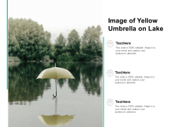 Image Of Yellow Umbrella On Lake Ppt PowerPoint Presentation Model Background