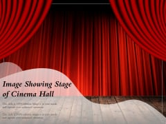 Image Showing Stage Of Cinema Hall Ppt PowerPoint Presentation Gallery Structure PDF