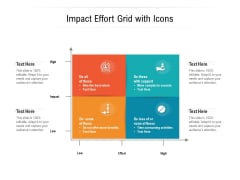 Impact Effort Grid With Icons Ppt PowerPoint Presentation Layouts Layout PDF