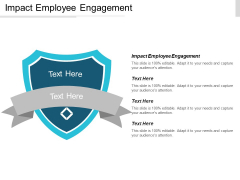 Impact Employee Engagement Ppt PowerPoint Presentation Diagram Ppt