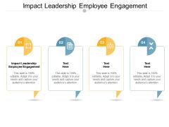 Impact Leadership Employee Engagement Ppt PowerPoint Presentation Inspiration Portfolio Cpb