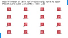 Implementation Of Latest Renewable Energy Trends To Boost Market Share Case Competition Icons Slide Template PDF