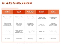Implementing Agile Marketing In Your Organization Set Up The Weekly Calendar Ppt Pictures Outline PDF