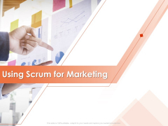Implementing Agile Marketing In Your Organization Using Scrum For Marketing Ppt Infographic Template Graphic Tips PDF