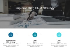 Implementing CRM Strategy Ppt PowerPoint Presentation Model Example Topics Cpb