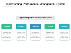 Implementing Performance Management System Ppt PowerPoint Presentation Slides Background Cpb Pdf