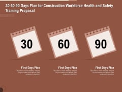 Implementing Safety Construction 30 60 90 Days Plan For Construction Workforce Health And Training Proposal Inspiration PDF