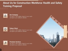 Implementing Safety Construction About Us For Construction Workforce Health And Safety Training Proposal Guidelines PDF