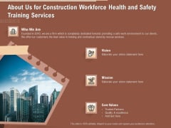 Implementing Safety Construction About Us For Construction Workforce Health And Safety Training Services Themes PDF