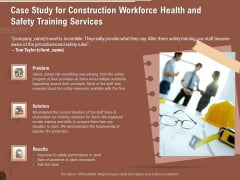 Implementing Safety Construction Case Study For Construction Workforce Health And Safety Training Services Ideas PDF