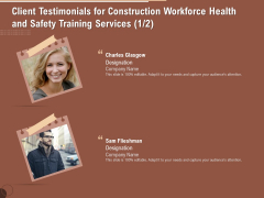 Implementing Safety Construction Client Testimonials For Construction Workforce Health And Training Graphics PDF