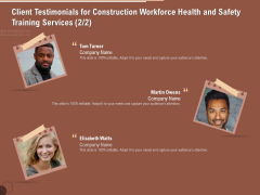 Implementing Safety Construction Client Testimonials For Construction Workforce Health And Training Services Formats PDF