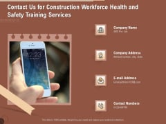 Implementing Safety Construction Contact Us For Construction Workforce Health And Safety Training Services Pictures PDF