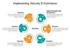 Implementing Security E Commerce Ppt PowerPoint Presentation Icon Microsoft Cpb