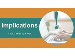 Implications Business Growth Ppt PowerPoint Presentation Complete Deck