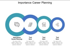 Importance Career Planning Ppt PowerPoint Presentation Inspiration