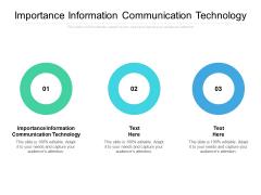 Importance Information Communication Technology Ppt PowerPoint Presentation Gallery Design Inspiration Cpb