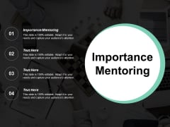 Importance Mentoring Ppt PowerPoint Presentation Ideas Outline Cpb