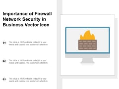 Importance Of Firewall Network Security In Business Vector Icon Ppt PowerPoint Presentation File Aids PDF
