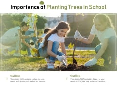 Importance Of Planting Trees In School Ppt PowerPoint Presentation Icon Layout