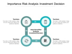 Importance Risk Analysis Investment Decision Ppt PowerPoint Presentation Styles Graphic Images Cpb