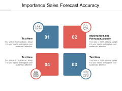 Importance Sales Forecast Accuracy Ppt PowerPoint Presentation Summary Graphics Design Cpb