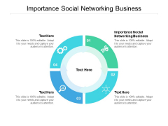 Importance Social Networking Business Ppt PowerPoint Presentation Outline Design Inspiration Cpb